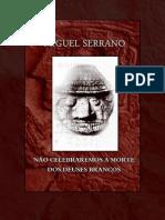 Miguel Serrano - Nao Celebraremos a Morte Dos Deuses Brancos