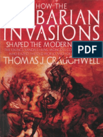 How the Barbarian Invasions Shaped the Modern World_ the Vikings, Vandals, Huns, Mongols, Goths an. Craughwell