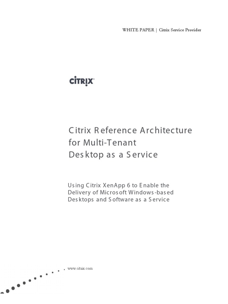 Citrix Reference Architecture for Multi-Tenant Desktop as a Service