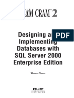 Designing and ImplementingDatabases With SQL Server 2000 Enterprise Edition