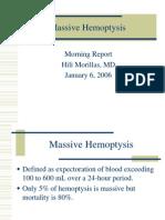 Massive Hemoptysis, 1-6-06