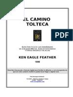El Camino Tolteca - Ken Eagle Feather
