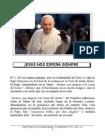 Papa Francisco en Santa Martha. 24-09-2013. Martes XXV Semana T.O.