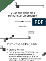 Refinanciacion de Un Credito (Instructiva)
