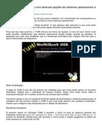 Crie pendrive bootáveis com diversas opções de sistemas operacionais e outras ferramentas