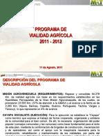 PROGRAMA PARA LA VIALIDAD AGRÍCOLA 11-08-2011