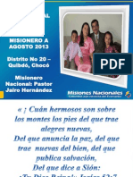 Informe Misionero a agosto2013 - Quibdó, Chocó - Distrito 20