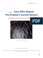 Let Those Who Oppose The Sunnah Beware