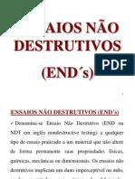 ENSAIOS NÃO DESTRUTIVOS - END´s