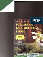 Branko Relić-Pčelarenje kao Profesija i Hobi