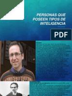 Personas Que Poseen Tipos de Inteligencia