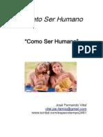 Projetoserhumano.ComoSerHumano