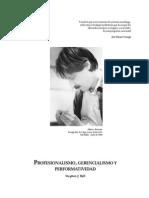 Profesionalismo, Gerencialismo y Performatividad STEPHEN BALL