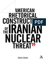 The American Rhetorical Construction of the Iranian Nuclear Threat (2011)