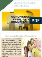 Convivencia Familiar y Comunitaria