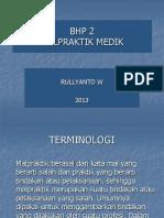Bhp 2 Dr Rulli (Malpraktik Medik)