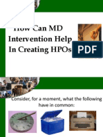 How Can MD Intervention Help in Creating HPOs