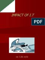 Impact on IT