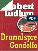 Robert Ludlum - Drumul Spre Gandolfo v.1.0