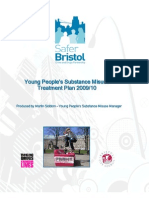 Safer Bristol - Young People's Substance Misuse Treatment Plan 2009/10