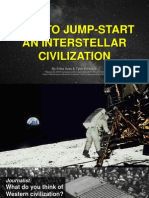 How to Jump-Start an Interstellar Civilization