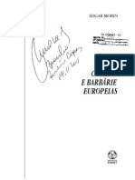 MORIN, Edgar - Cultura e barbárie europeias(1)
