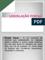 Legislao Fiscal - Conceito e Fontes