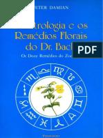 A Astrologia e Os Remedios Florais Do Dr. Bach - Os Doze Remedios Do Zodiaco