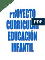 Proyecto Curricular Educación Infantil