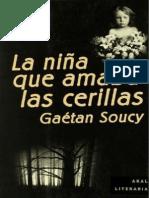 Nina Que Amaba Las Cerillas, La - Gaetan Soucy