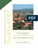Géographie François-Villin CE1-CE2-CM1-CM2 Livre Unique 1966