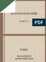 Mudassar Bashir(08 Ect 11)Management Responsibilities