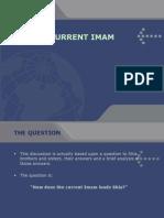 Current Shia Imam (alive)