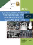 Las Fuerzas Policiales en Enfrentamiento Contra Sendero Luminoso en Huancayo 1980 1991