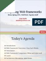 Comparing Web Frameworks Struts, Spring Mvc, Webwork, Tapestry & Jsf (2006) Ppt