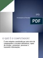 IPD Introdução ao Processamento de Dados
