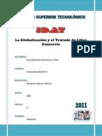 La Globalizacion y El Tlc