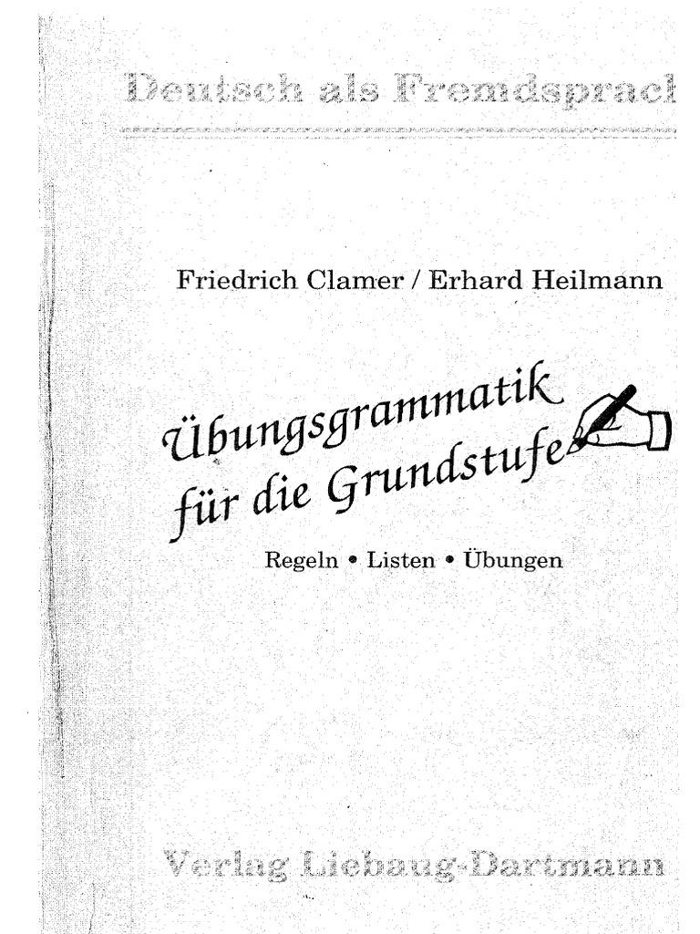 Ubungsgrammatik Fur Die Grundstufe Regeln Listen Ubungen DEUTSCH ALS ...