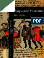 Opus Nigrum - Marguerite Youcenar