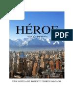 HÉROE EDICIÓN ORIGINAL