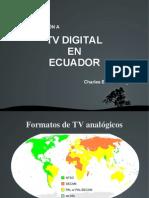 Alternativas para la migracion a TV digital en Ecuador.odp