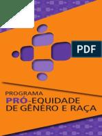 O PROGRAMA PRÓ-EQUIDADE DE GÊNERO E RAÇA