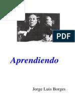 Jorge Luis Borges - Aprendiendo