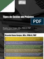 ricardovargastiposcustosprojetospptpt-090421172144-phpapp01