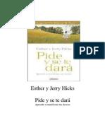 Pide y Se Dara.esther y Jerry Hicks.