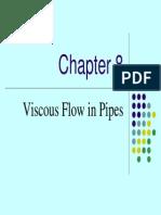 Viscous Flow in Pipes