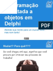 programaoorientadaaobjetosemdelphi-130425103842-phpapp02