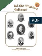 What Did the Pioneers Believe? by Lynnford Beachy