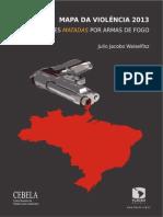 MAPA DA VIOLÊNCIA 2013 - Mortes Matadas por Armas de Fogo_2