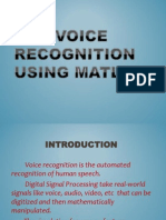 Voice Recognition Using Matlab